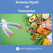 Akdeniz Diyeti ve Telomerler